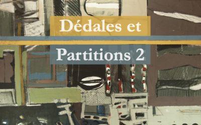 Dédales et Partitions 2