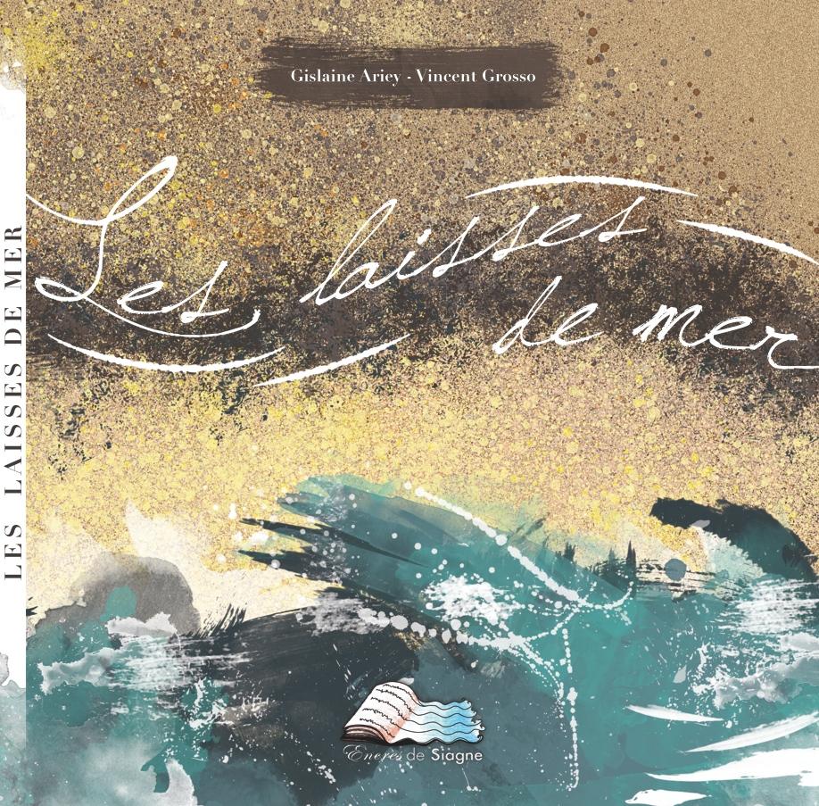 Les Laisses de mer Gislaine Ariey écrivain