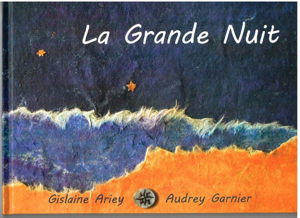 la Grande Nuit Gislaine Ariey écrivain